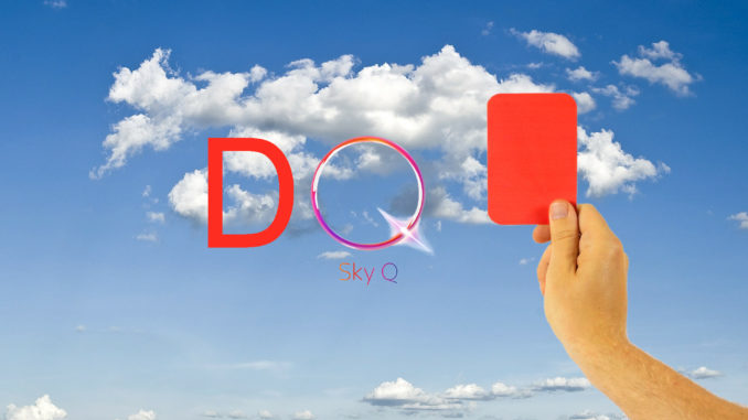 Rote Karte für Sky Q